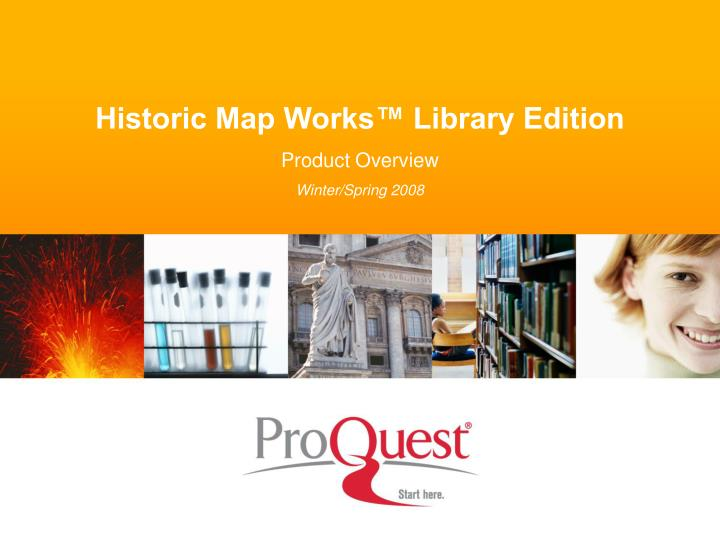 Historic Map Works™ Library Edition