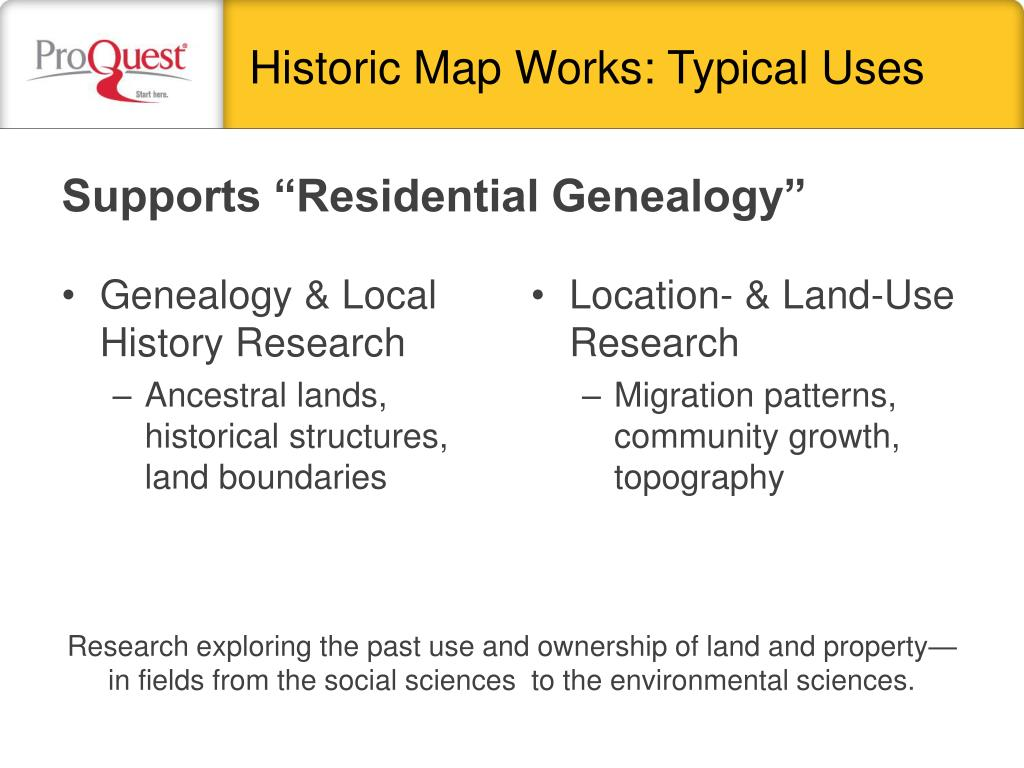 "Supports ""Residential Genealogy"""