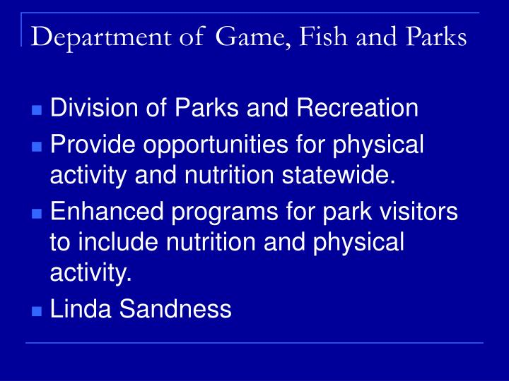 Ppt partnering for a healthy south dakota powerpoint for Department of fish and game