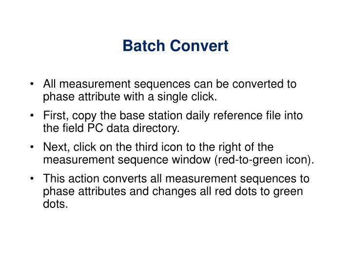 Batch Convert