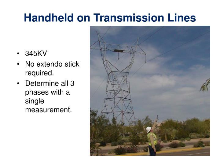 Handheld on Transmission Lines