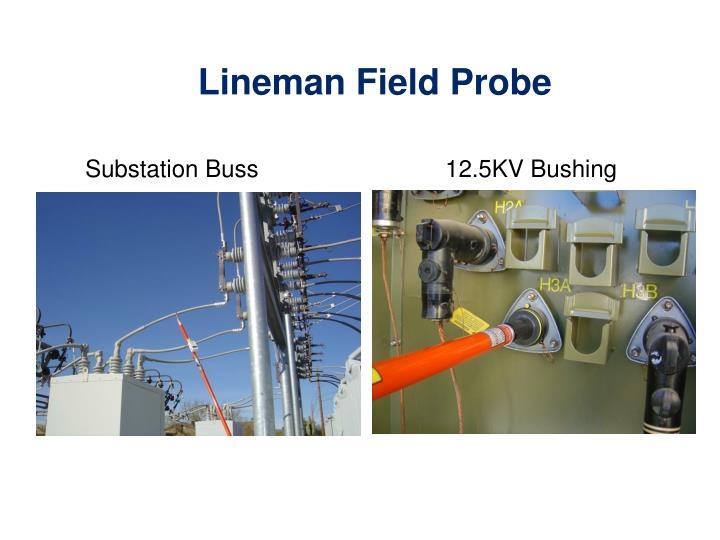 Lineman Field Probe