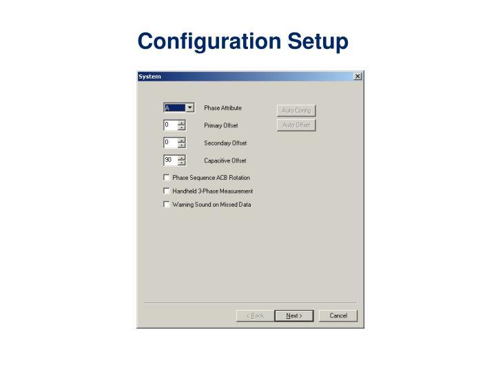 Configuration Setup