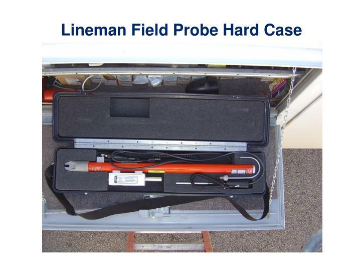 Lineman Field Probe Hard Case