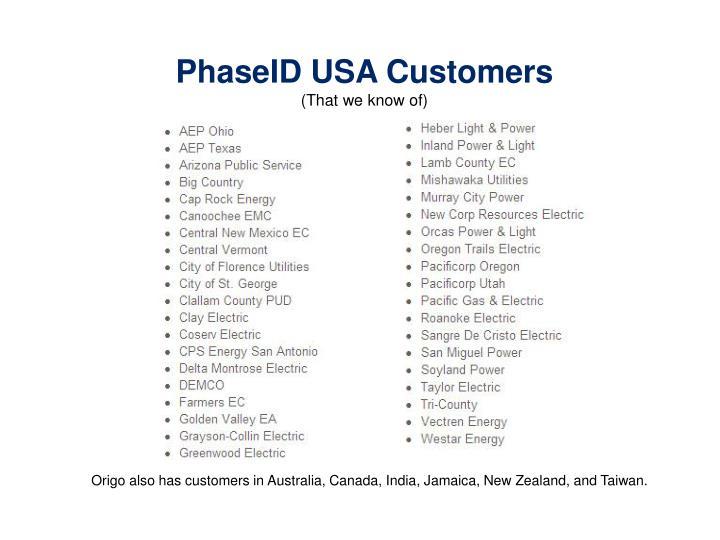 PhaseID USA Customers