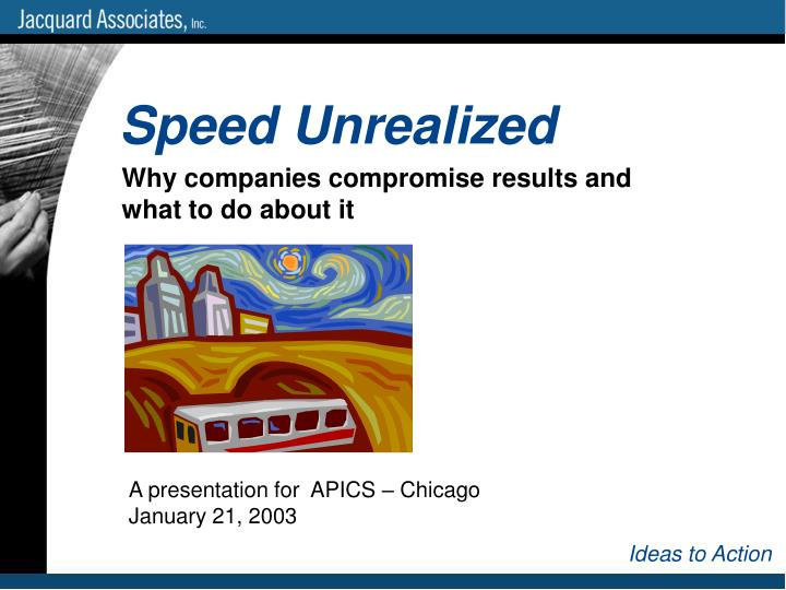 A presentation for apics chicago january 21 2003