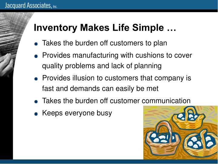 Inventory Makes Life Simple …