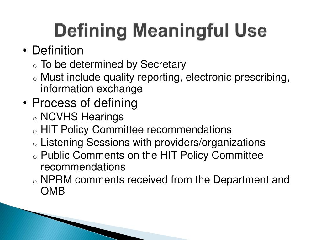 Defining Meaningful Use