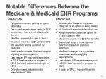 notable differences between the medicare medicaid ehr programs