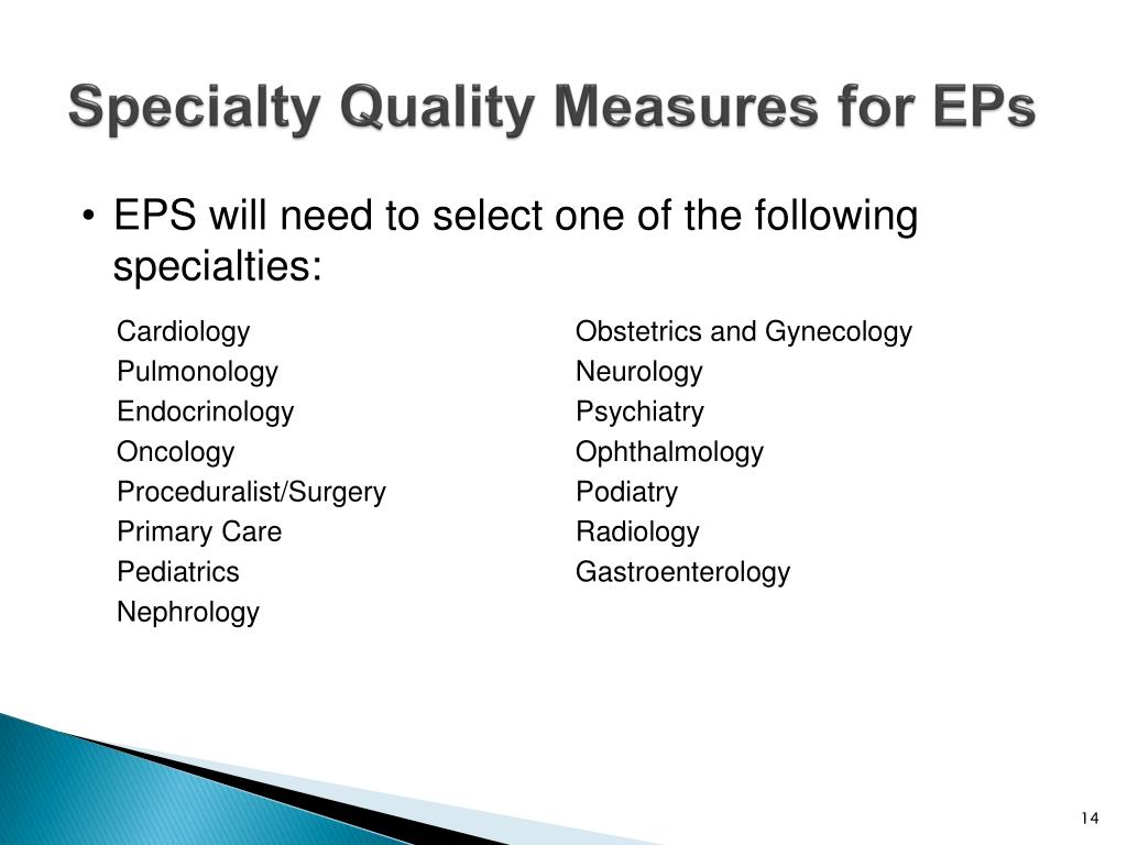 EPS will need to select one of the following specialties: