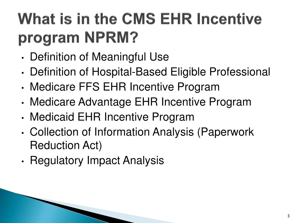 What is in the CMS EHR Incentive program NPRM?