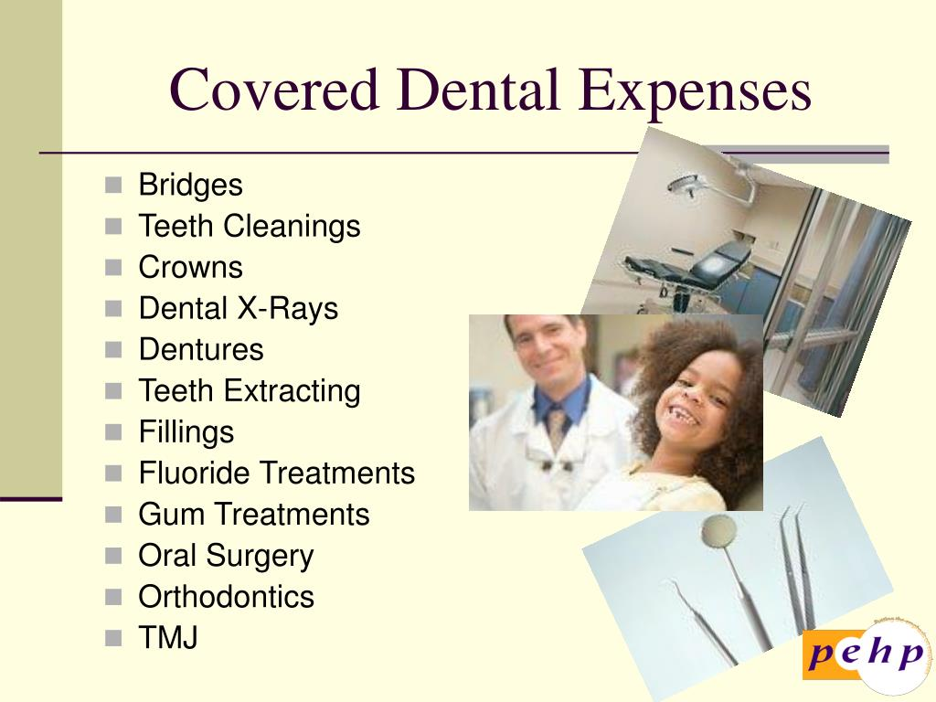 Covered Dental Expenses