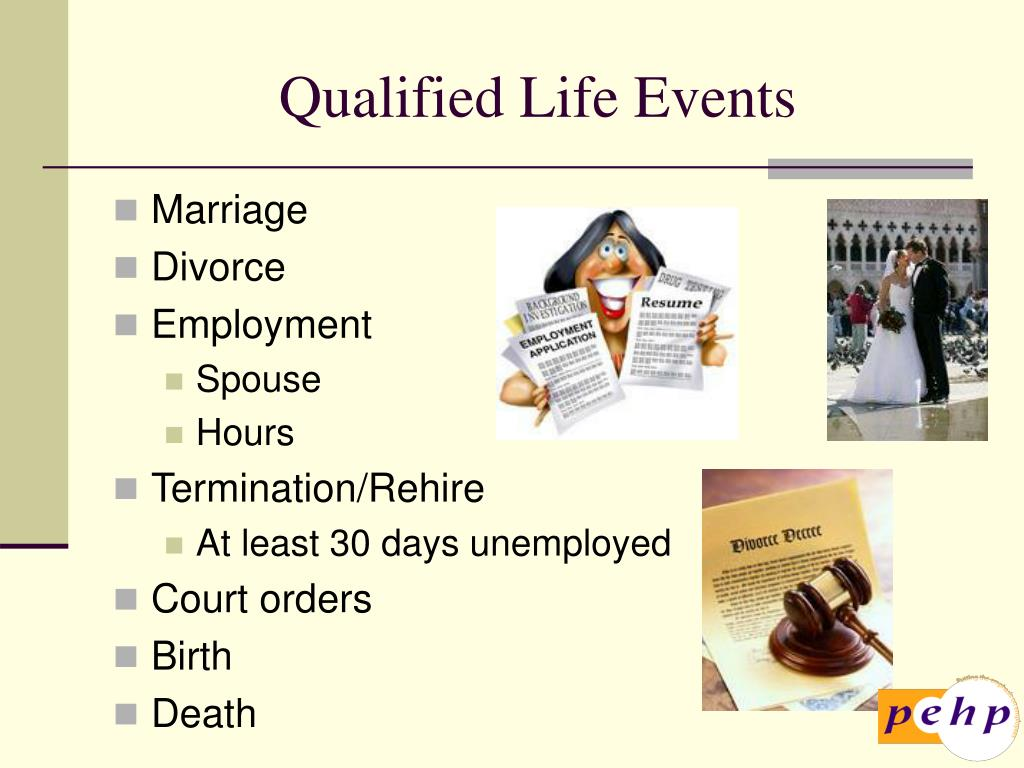 Qualified Life Events