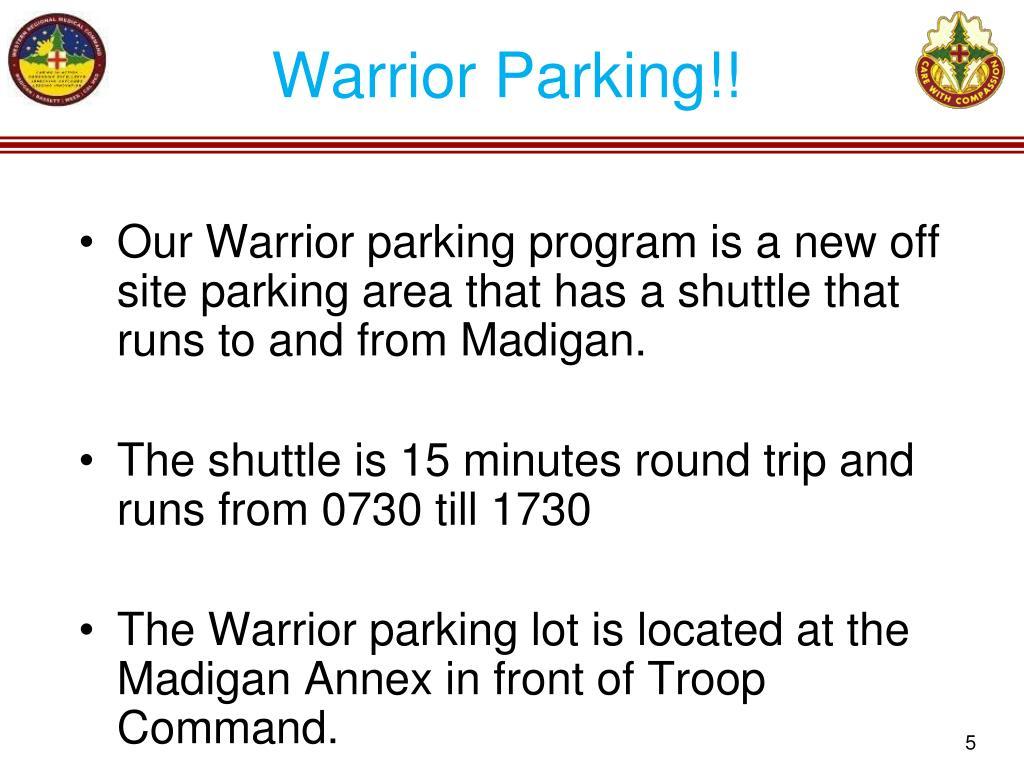 Warrior Parking!!