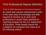 first professional degree definition