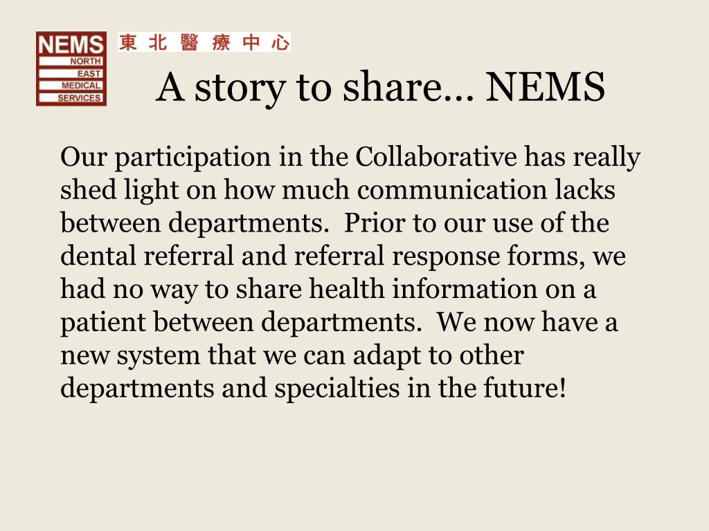 A story to share… NEMS