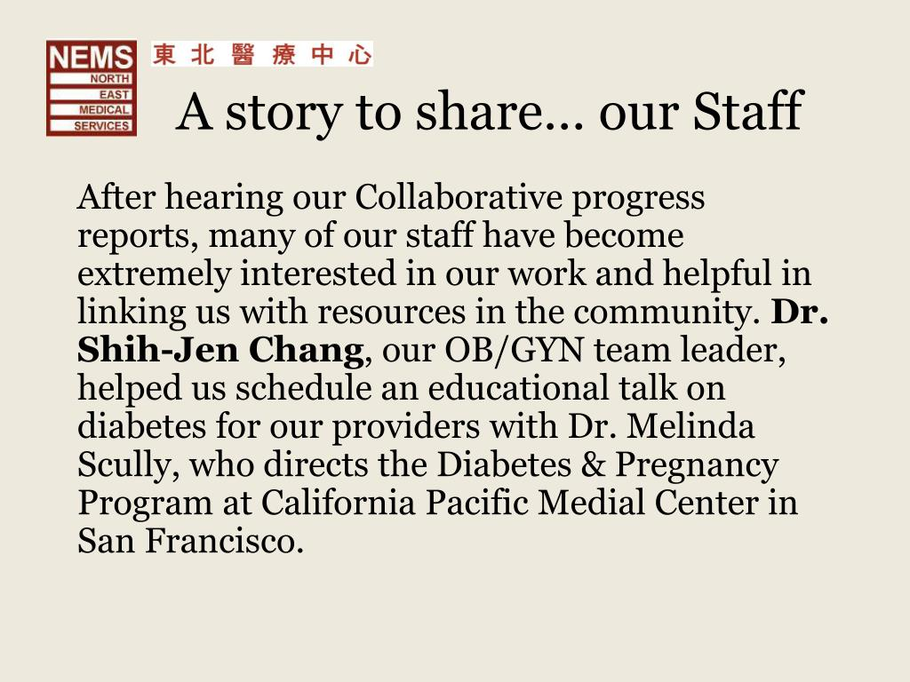 A story to share… our Staff