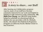 a story to share our staff