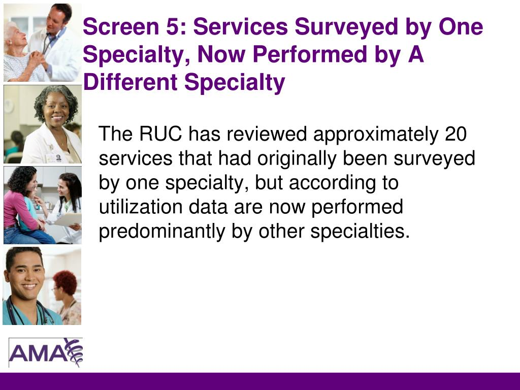 Screen 5: Services Surveyed by One Specialty, Now Performed by A Different Specialty