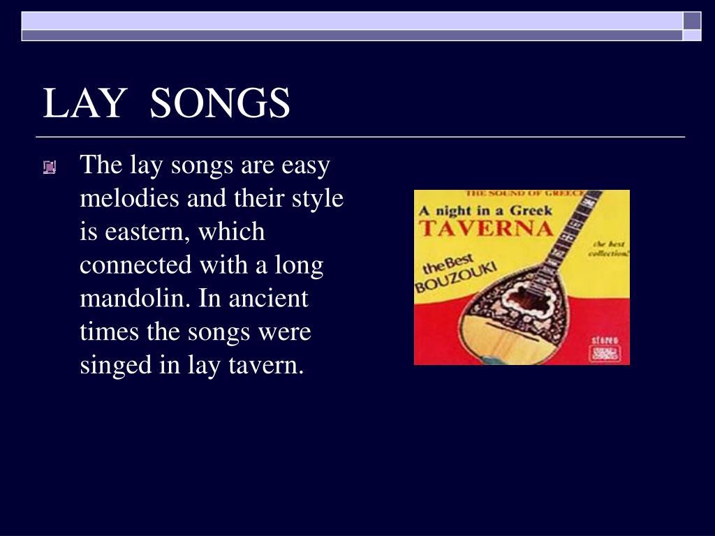 LAY  SONGS