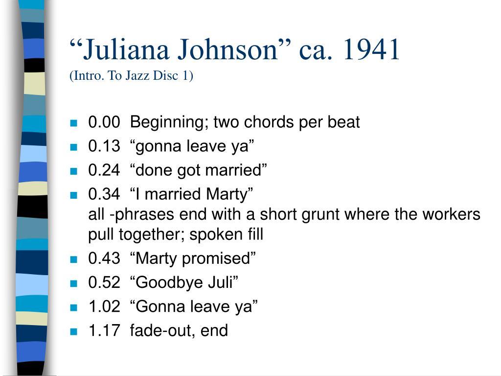 """Juliana Johnson"" ca. 1941"