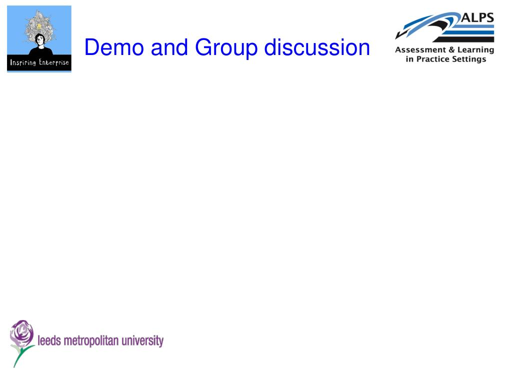 Demo and Group discussion