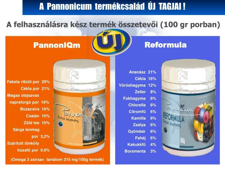 A  Pannonicum  termékcsalád  ÚJ  TAGJAI !