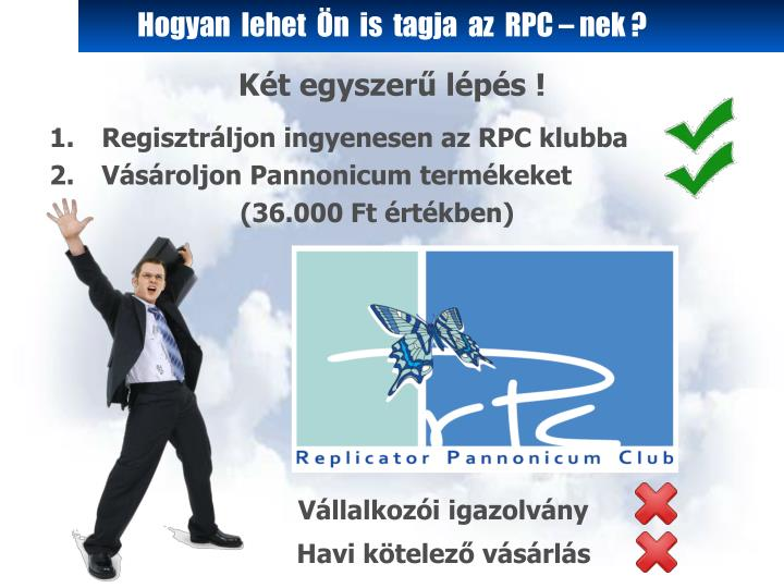 Hogyan  lehet  Ön  is  tagja  az  RPC – nek ?