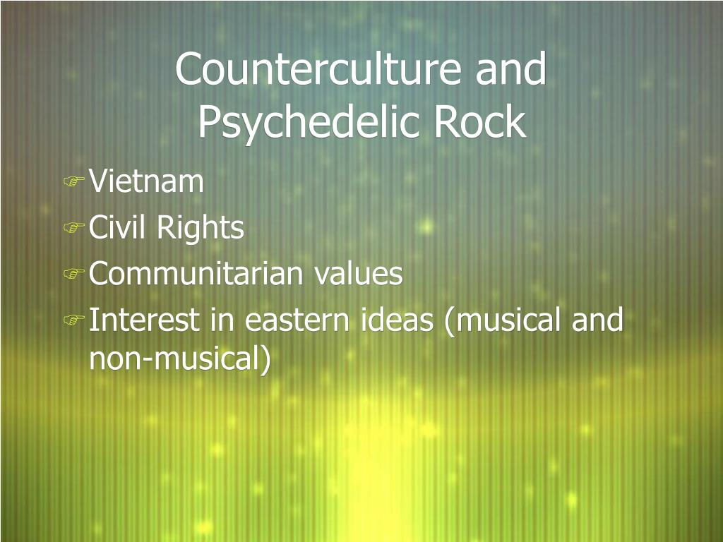 Counterculture and Psychedelic Rock