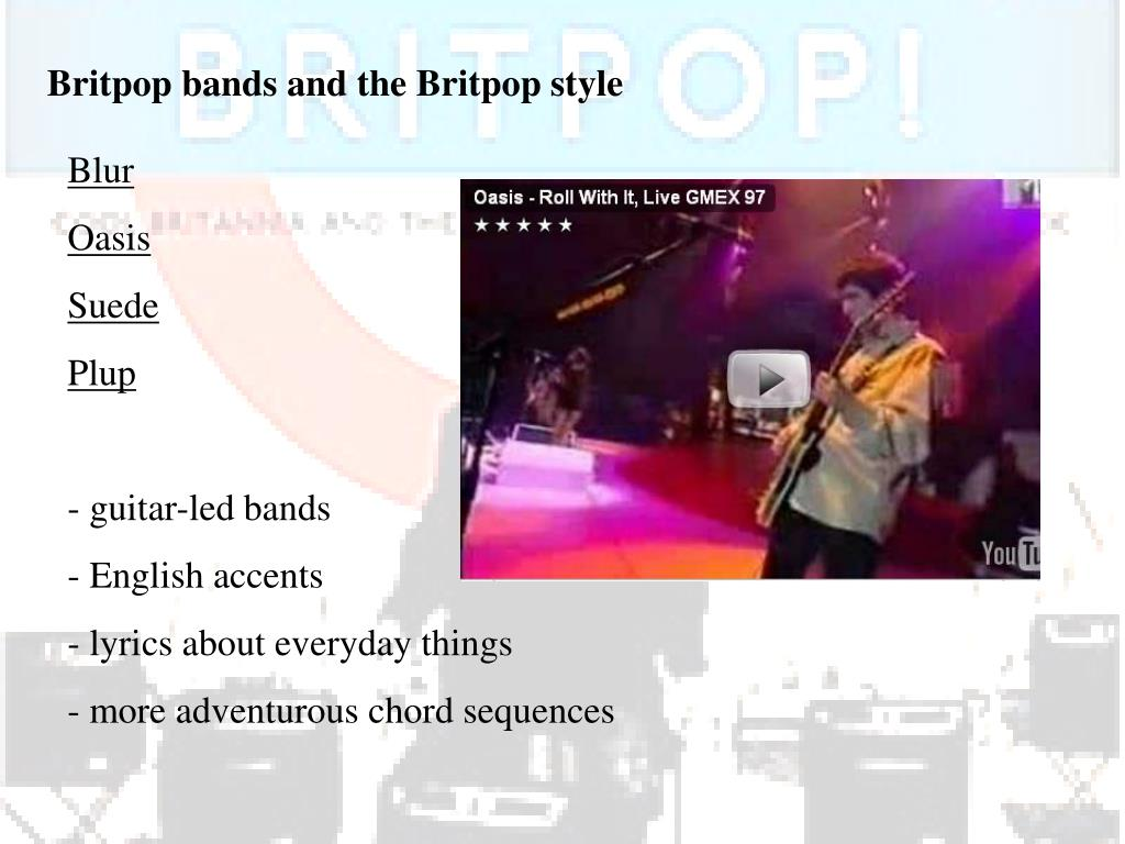 Britpop bands and the Britpop style
