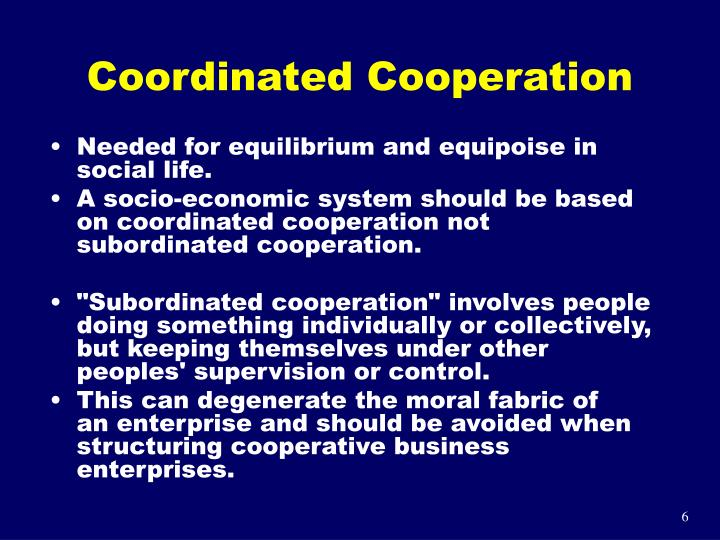 Coordinated Cooperation
