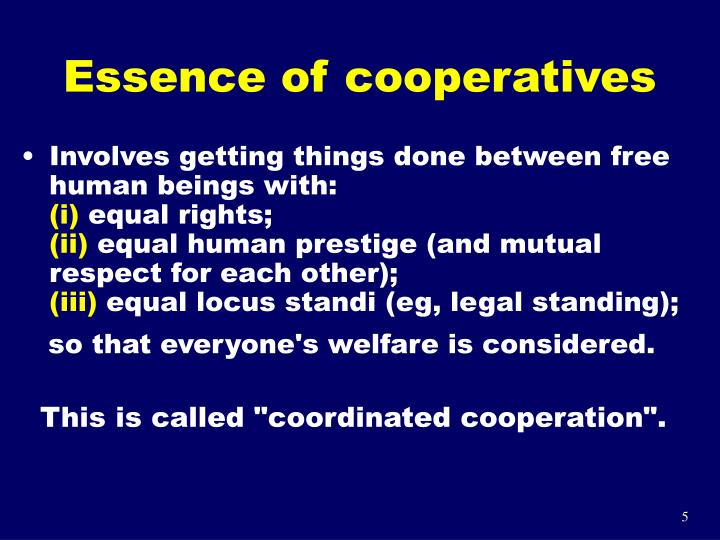 Essence of cooperatives