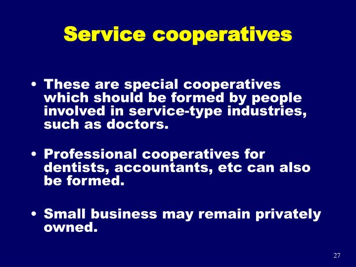 Service cooperatives