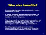 who else benefits