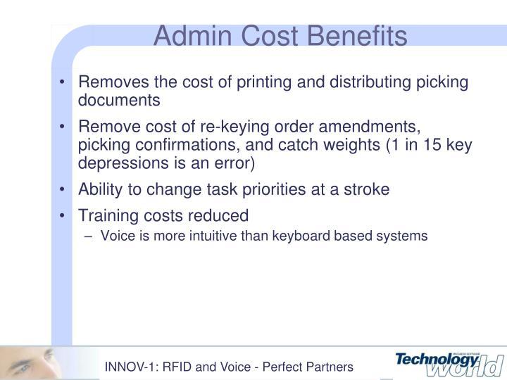 Admin Cost Benefits