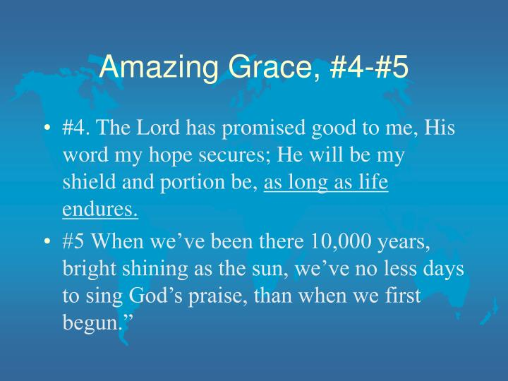 Amazing Grace, #4-#5