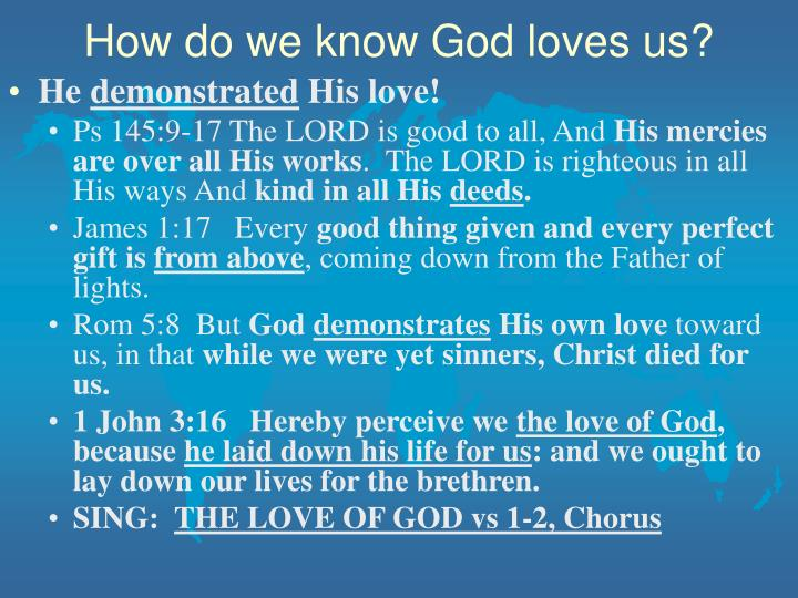 How do we know God loves us?