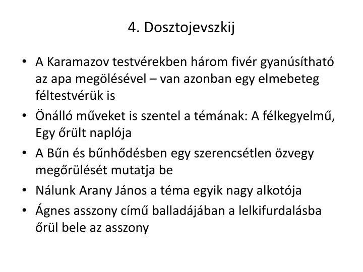4. Dosztojevszkij