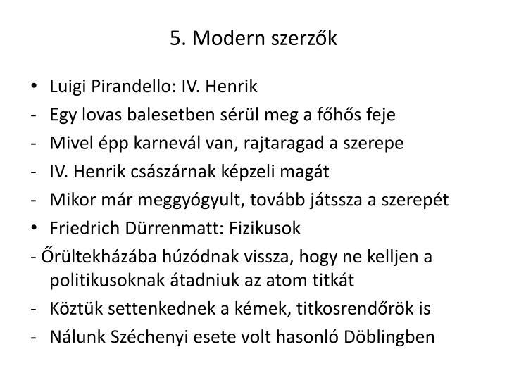 5. Modern szerzők