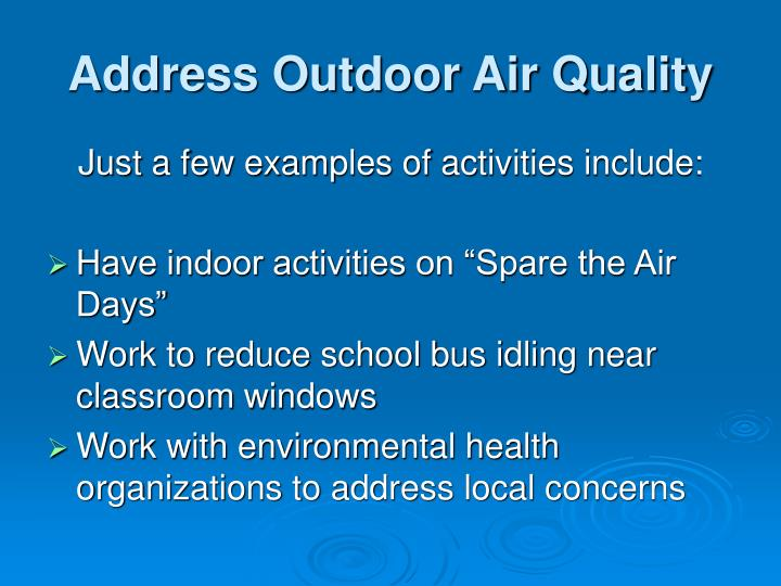Address Outdoor Air Quality