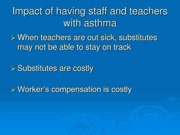 Impact of having staff and teachers