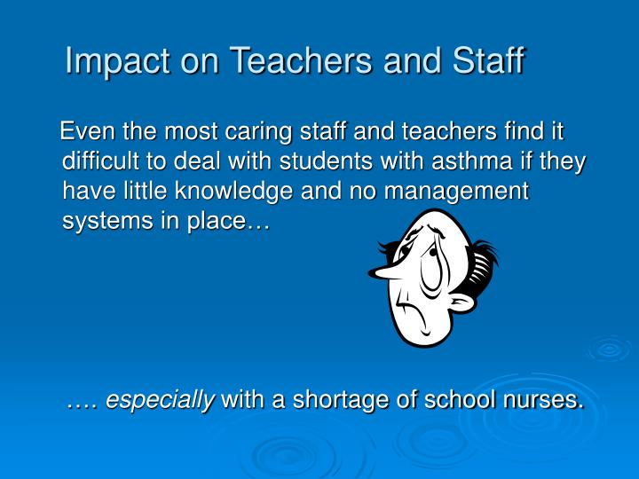 Impact on Teachers and Staff
