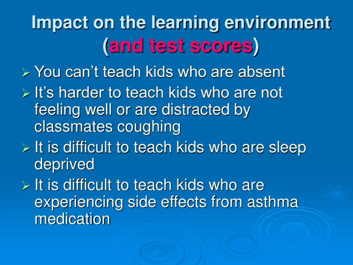 Impact on the learning environment