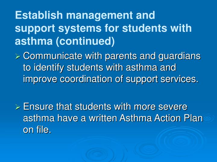Establish management and support systems for students with asthma (continued)