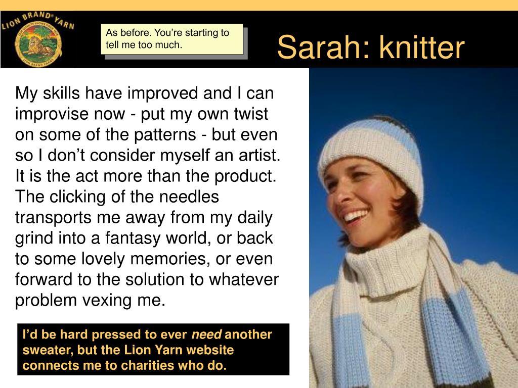 Sarah: knitter