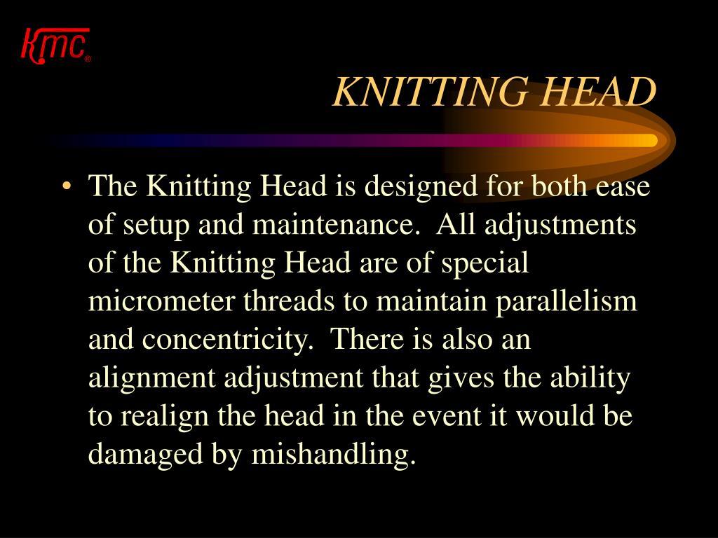 KNITTING HEAD