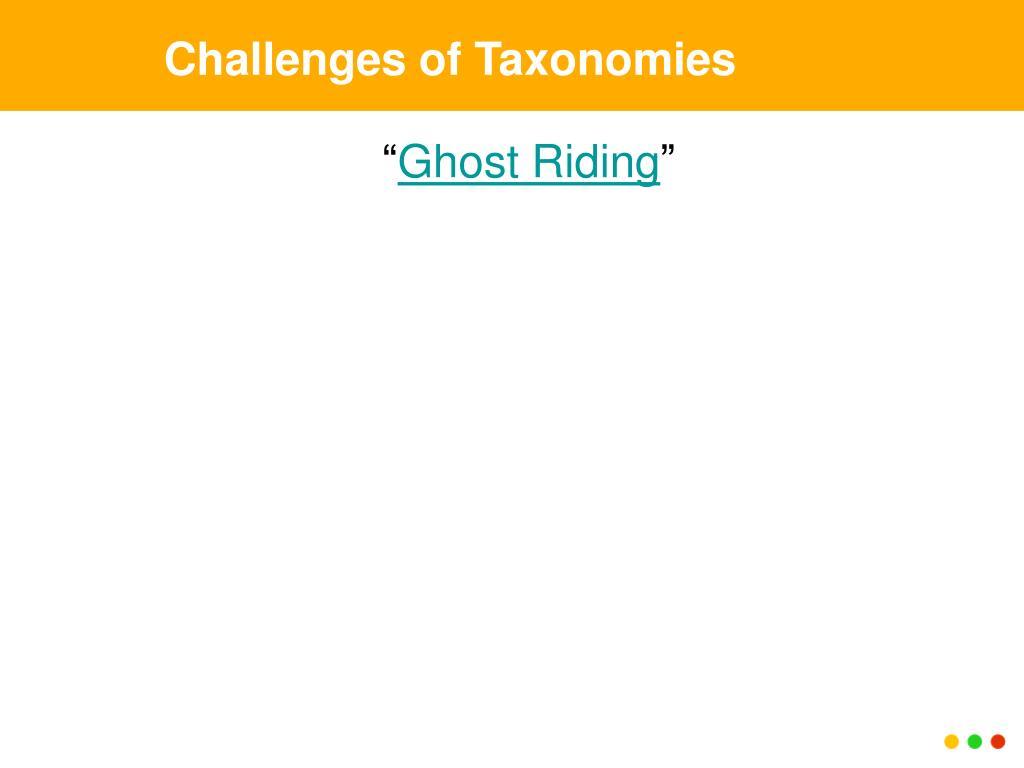 Challenges of Taxonomies