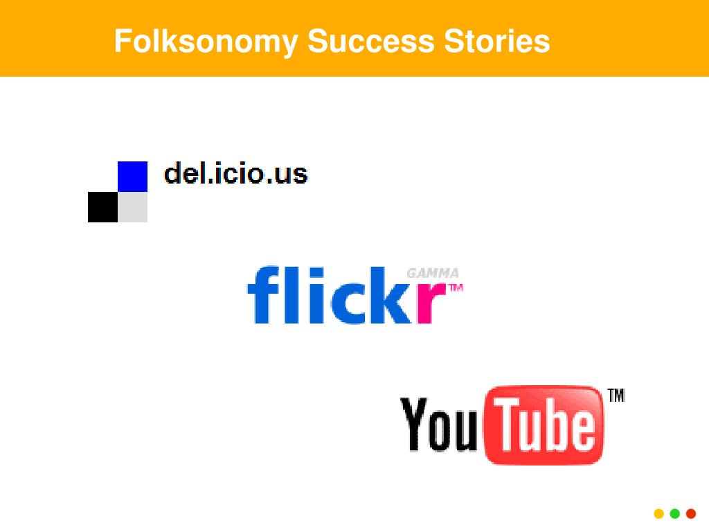 Folksonomy Success Stories