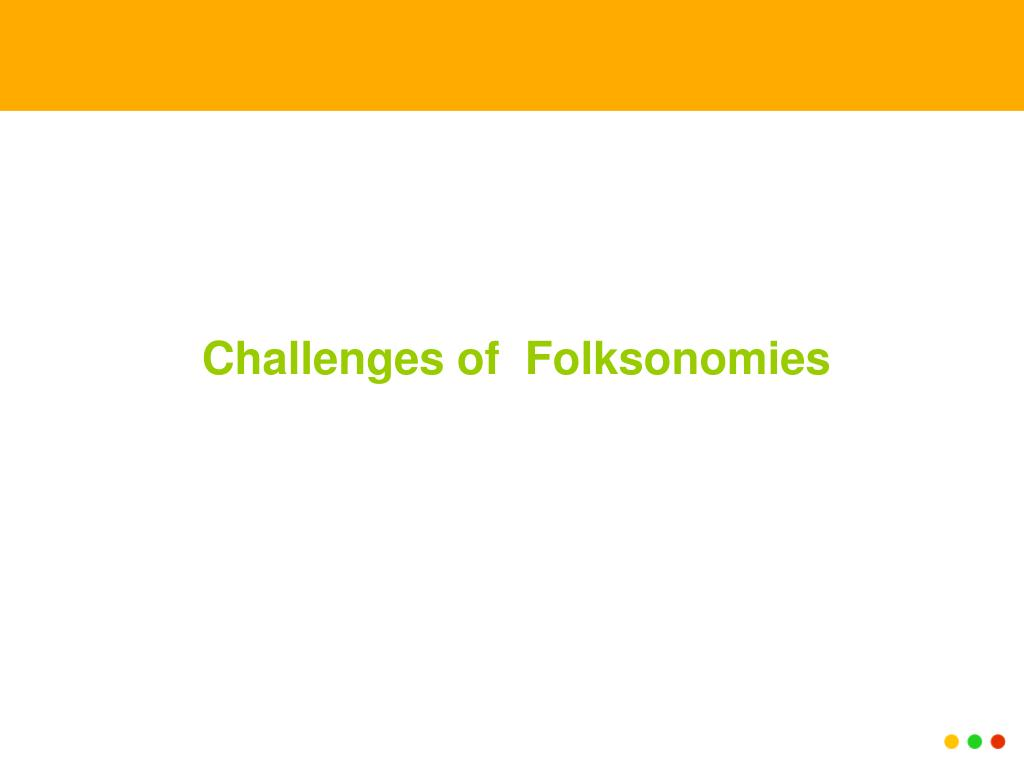 Challenges of  Folksonomies