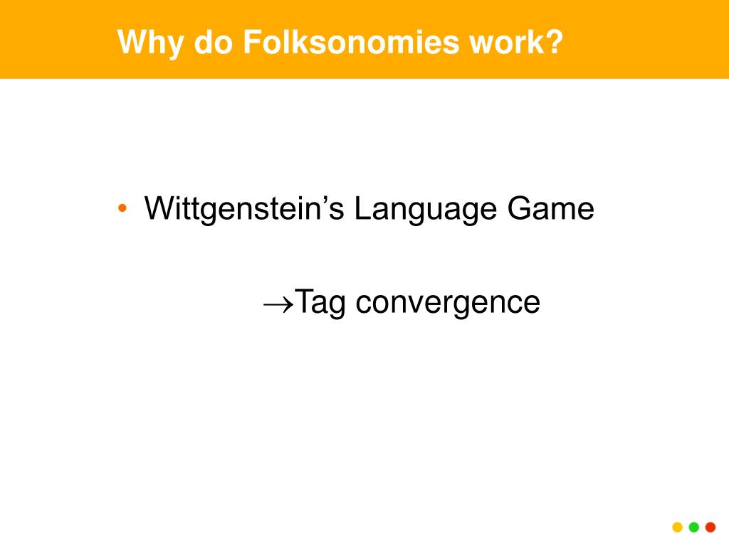 Why do Folksonomies work?